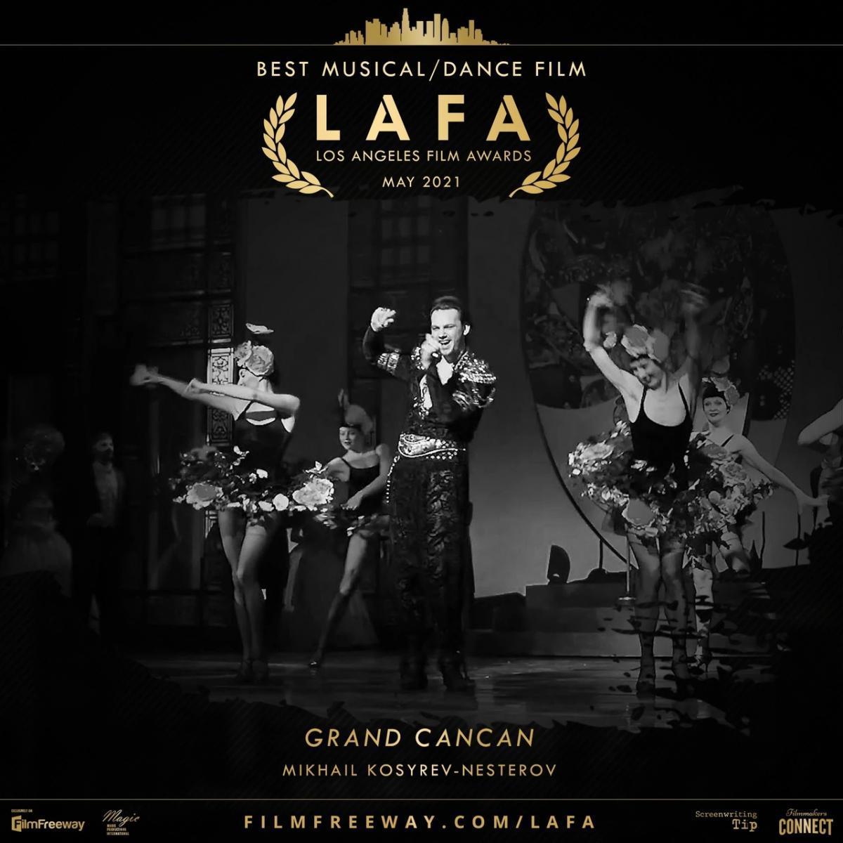 «GRAND CANCAN» победил на Los Angeles Film Awards (LAFA) в категории «Лучший музыкальный фильм»